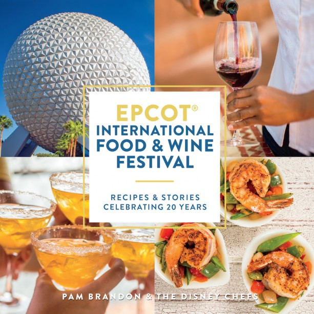2015 Epcot International Food and Wine Festival cookbook celebrates 20 years of this delicious festival