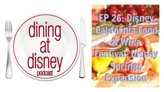 Dining at Disney Podcast Episode 26