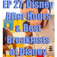 Dining at Disney Podcast Ep. 27 logo