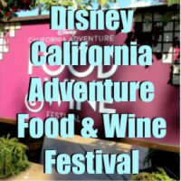 DADP Ep. 28: Disney California Adventure Food & Wine Festival _