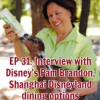 Dining at Disney Podcast Ep. 31: Interview with Pam Brandon, Shanghai Disneyland dining options