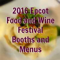 2016 Epcot Food and Wine Festival booths and menus