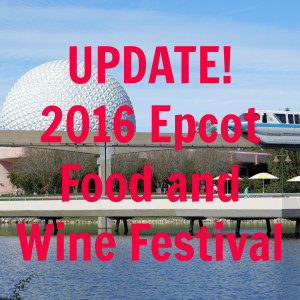2016 Epcot Food & Wine Festival Updates